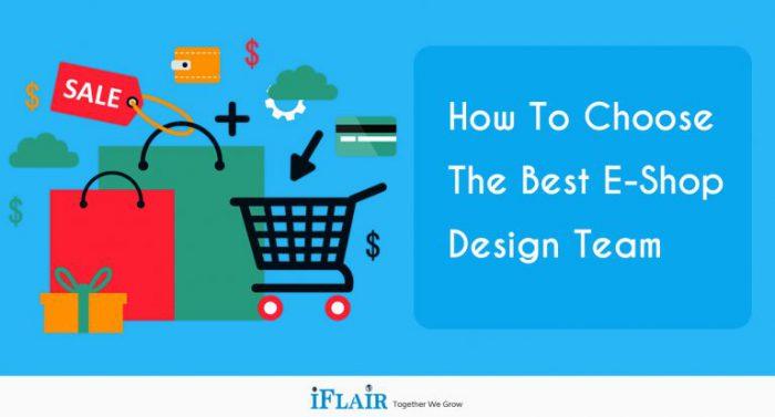How to Choose the Best E-Shop Design Team